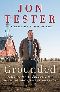 Grounded: A Senator's Lessons on Winning Back Rural America