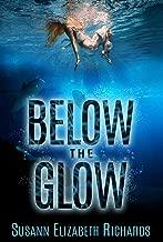 Below the Glow