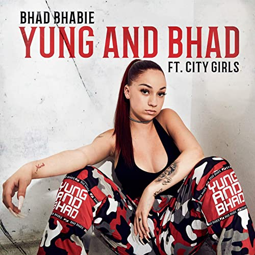 Yung and Bhad (feat. City Girls) [Explicit]