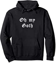 Oh My Goth Clothing & Clothes for Teen Girls Women Boys Men  Pullover Hoodie