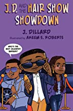 J.D. and the Hair Show Showdown (J.D. the Kid Barber Book 3)
