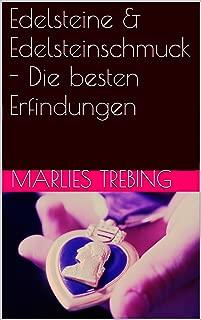 Edelsteine & Edelsteinschmuck - Die besten Erfindungen (German Edition)