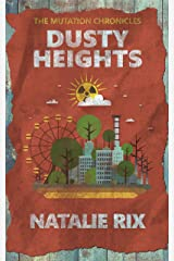Dusty Heights: A post-apocalyptic novella (The Mutation Chronicles) Kindle Edition