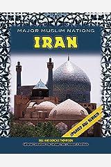 Iran (Major Muslim Nations) Kindle Edition