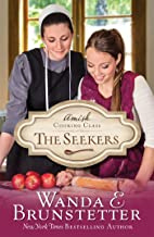 Amish Cooking Class - The Seekers