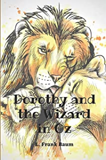 Dorothy and the Wizard in Oz: Annotated