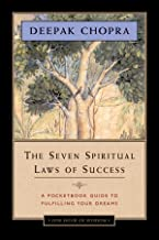 The Seven Spiritual Laws of Success - One Hour of Wisdom Edition (One Hour of Wisdom Series Book 1)
