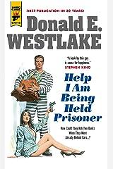 Help I Am Being Held Prisoner (Hard Case Crime Book 132) Kindle Edition