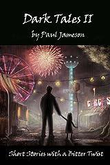 Dark Tales II Kindle Edition