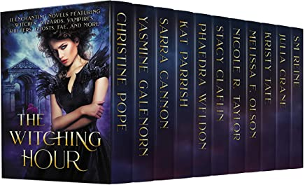 The Witching Hour: 11 Enchanting Novels Featuring Witches, Wizards, Vampires, Shifters, Ghosts, Fae, and More! (English Edition)