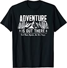 Adventure Is Out There But So Are Bugs Funny Camping T Shirt