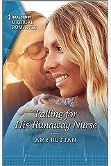 Falling for His Runaway Nurse Kindle Edition