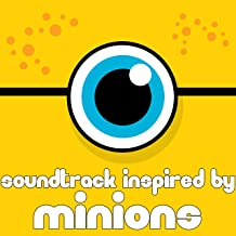 Soundtrack Inspired by Minions