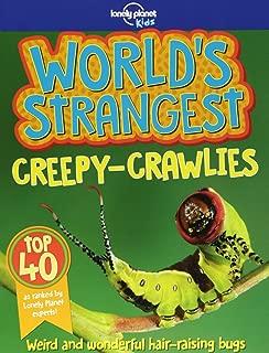 World's Strangest Creepy-Crawlies (Lonely Planet Kids)
