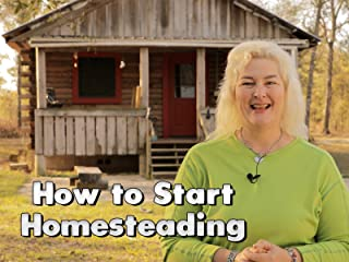 How to Start Homesteading