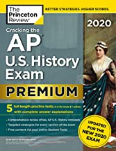 Cracking the AP U.S. History Exam 2020, Premium Edition: 5 Practice Tests + Complete Content Review + Proven Prep for the NEW 2020 Exam (College Test Preparation) PDF