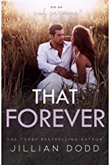 That Forever: A Small Town, Friends-to-Lovers Romance (That Boy Book 8) Kindle Edition