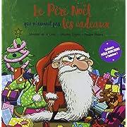 Le Père Noël qui n'aimait pas les cadeaux - Collector,