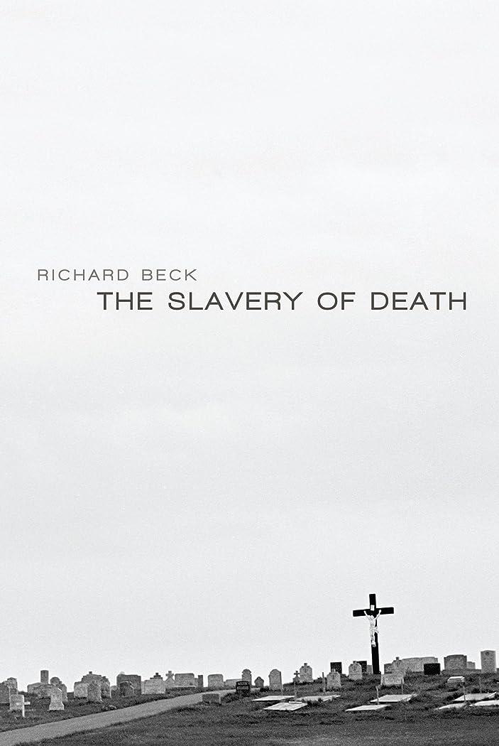依存する免除する強制的The Slavery of Death (English Edition)