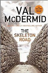 The Skeleton Road (Karen Pirie Book 3) Kindle Edition