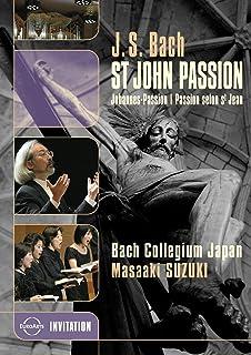 Bach - St. John Passion / Midori Suzuki, Robin Blaze, Gerd Turk, Chiyuki Urano, Stephan MacLeod, Masaaki Suzuki, Bach Coll...