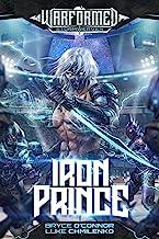 Iron Prince (Warformed: Stormweaver Book 1)