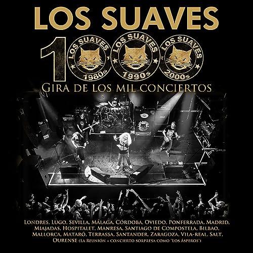 Gira de los Mil Conciertos de Los Suaves en Amazon Music ...