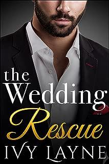 The Wedding Rescue (The Billionaire Club Book 1)