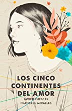 Los cinco continentes del amor (Spanish Edition)