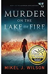 Murder on the Lake of Fire (Mourning Dove Mysteries Book 1) Kindle Edition