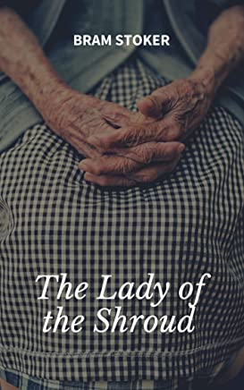 The Lady of the Shroud (English Edition)