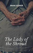 Bram Stoker : The Lady of the Shroud