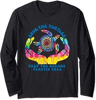 Save the Sea Turtles Shirt / Keep Oceans Plastic Free Gift Long Sleeve T-Shirt