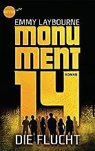 Monument 14: Die Flucht (2): Roman (German Edition)