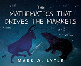 The Mathematics that Drives the Markets