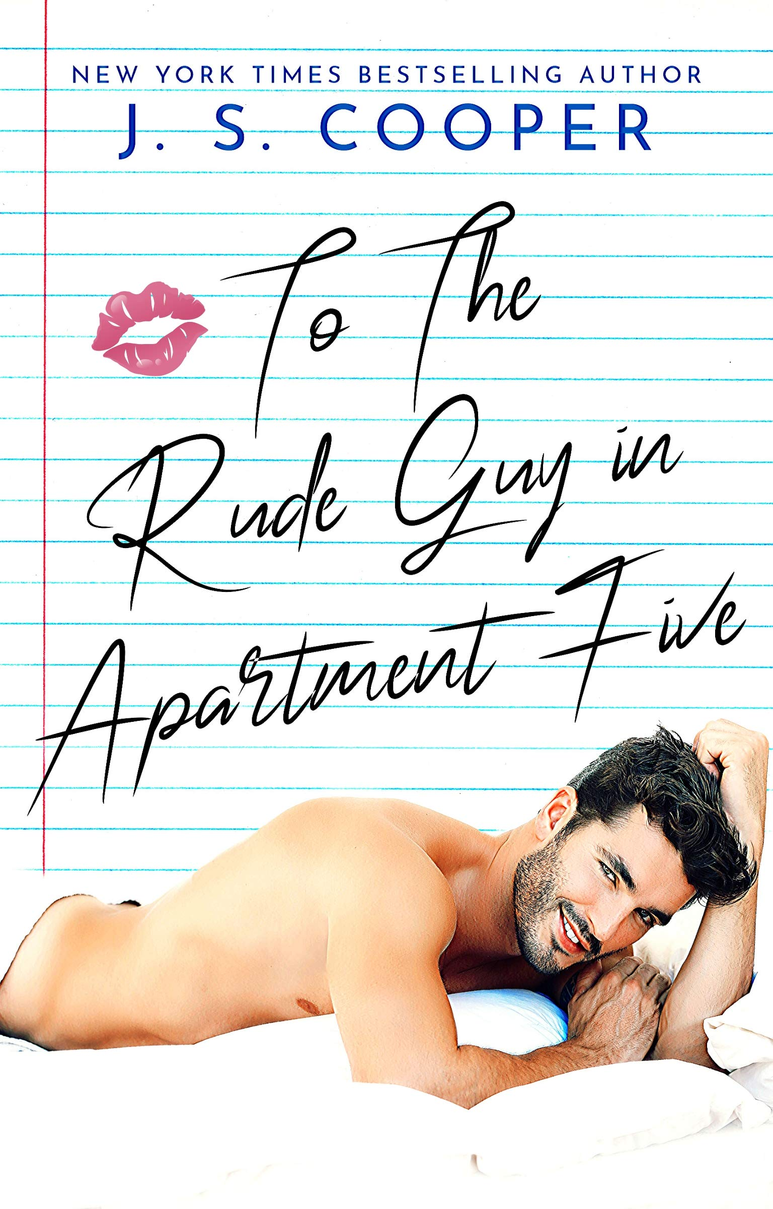 To The Rude Guy in Apartment Five (The Inappropriate Bachelors Book 1)