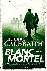 Blanc Mortel : roman (Grand Format) Format Kindle
