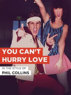 You Can't Hurry Love