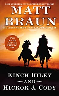 Kinch Riley and Hickok and Cody: Two Classic Westerns