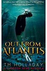 Out From Atlantis: A Candeon Heirs Novella Kindle Edition