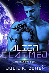Alien Claimed: Sci Fi Mail Order Bride Steamy Alien Romance (Zyanthan Warriors Book 1) Kindle Edition
