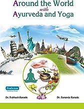 Around the World with Ayurveda and Yoga