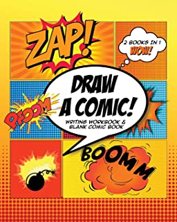 Draw A Comic: How to Write A Comic Writing Workbook & Blank Comic Book Orange Explosion Theme Rectangular Template 8 x 10