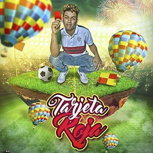 Tarjeta Roja by Jewi Talento de Barrio on Amazon Music ...