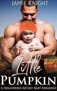 Little Pumpkin: A Halloween Secret Baby Romance