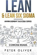 Lean & Lean Six Sigma: For Project Management (Management Success Book 5)