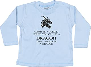 Brand88 - Unless You Can Be A Dragon, Baby L/S T