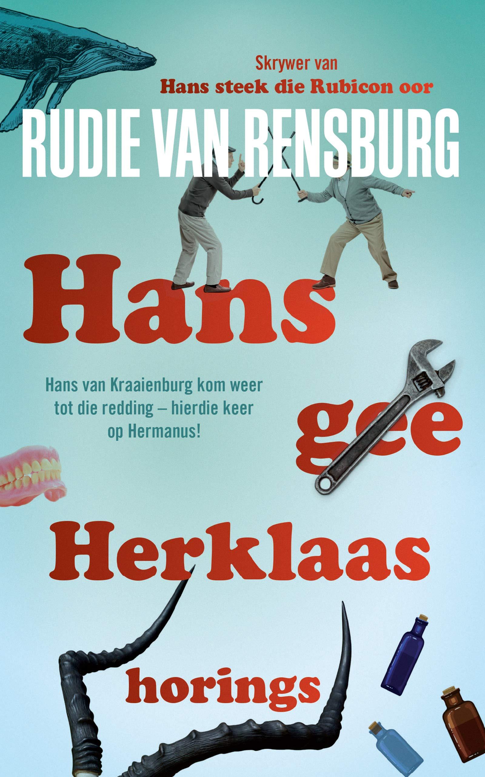 Hans gee Herklaas horings (Afrikaans Edition)