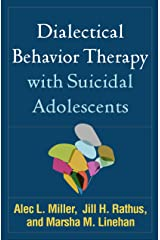 Dialectical Behavior Therapy with Suicidal Adolescents (English Edition) Formato Kindle