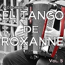 El Tango De Roxanne, Vol. 5